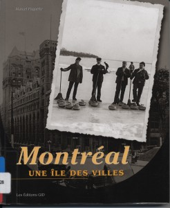 Montréal, une île des villes par Marcel Paquette