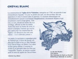 Légende du Cheval Blanc, Le Site des Moulins, Cité Historia, Sault-au-Récollet, BANQ